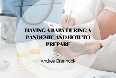 Having a baby during a pandemic and how to prepare - Adore Birth Services